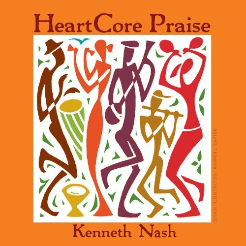 Kenneth Nash Heartcore Praise