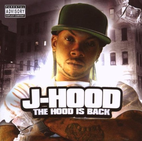 J Hood Hood Is Back Explicit Version