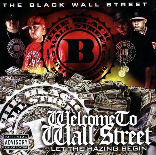 Black Wall Street Welcome To Wall Street Let Th
