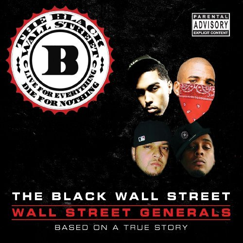 Black Wall Street Wall Street Generals Explicit Version
