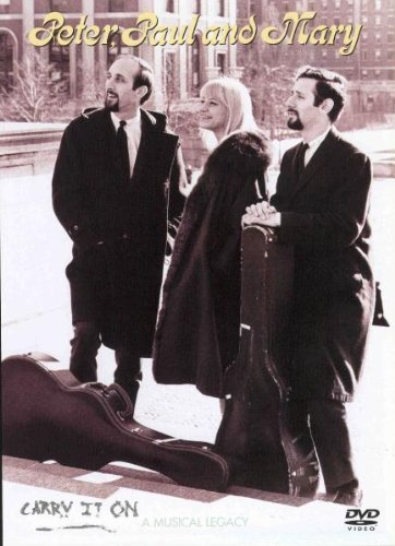 Peter Paul & Mary Carry It On Musical Legacy