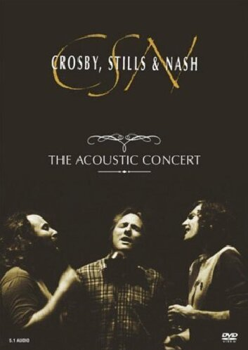 Crosby Stills & Nash Acoustic