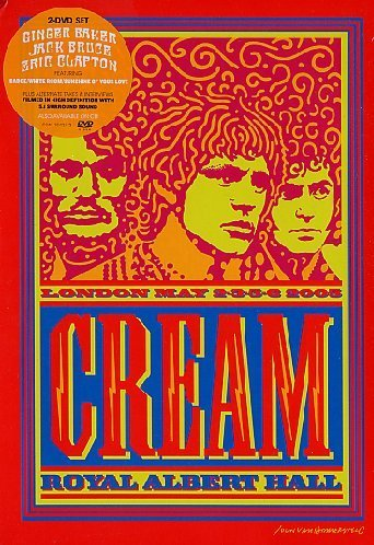 Cream Royal Albert Hall London May 2 Royal Albert Hall London May 2