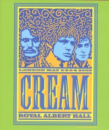 Cream Royal Albert Hall London May 2