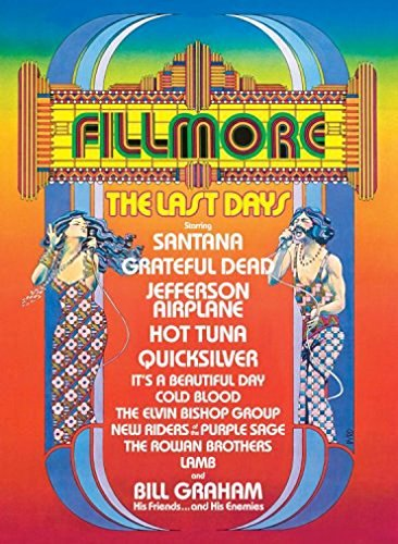 Last Days Of The Fillmore Last Days Of The Fillmore