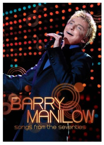Barry Manilow Songs From The Seventies 2 DVD