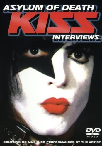 Kiss Asylum Of Death Interviews Nr