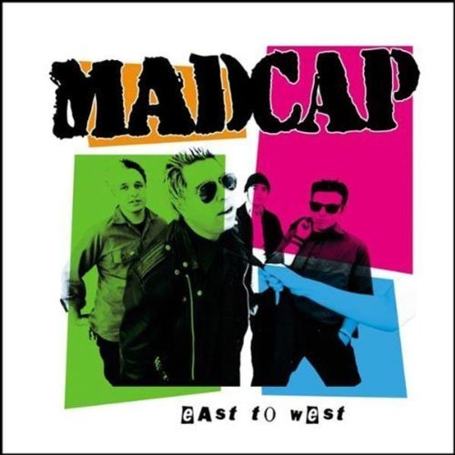 Madcap East To West