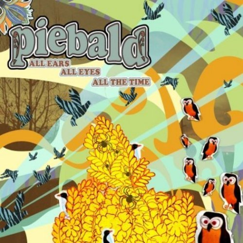 Piebald All Ears All Eyes All The Time