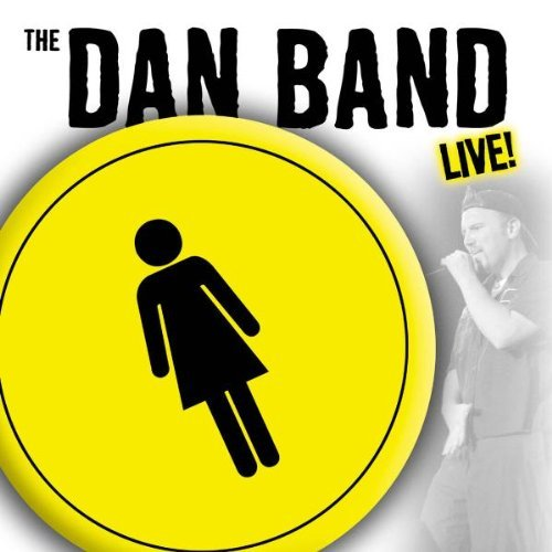 Dan Band Dan Band Live Explicit Version