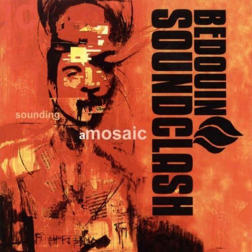 Bedouin Soundclash Sounding A Mosaic