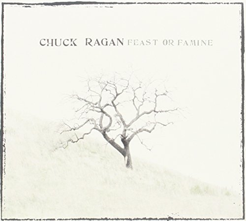Chuck Ragan Feast Or Famine