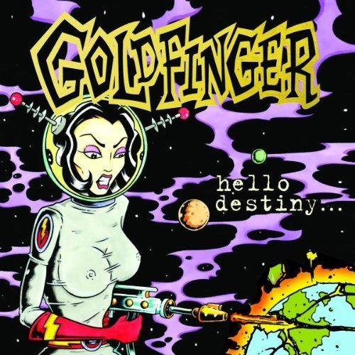 Goldfinger Hello Destiny Explicit Version