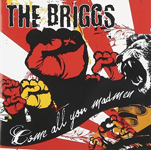 Briggs Come All You Madmen Explicit Version
