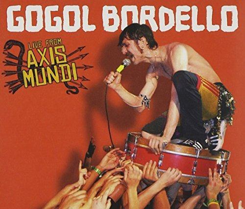 Gogol Bordello Live From Axis Mundi Incl. Bonus DVD