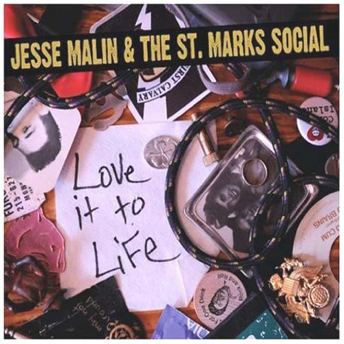 Jesse & The St. Marks So Malin Love It To Life