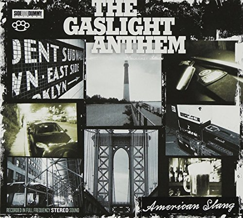 Gaslight Anthem American Slang