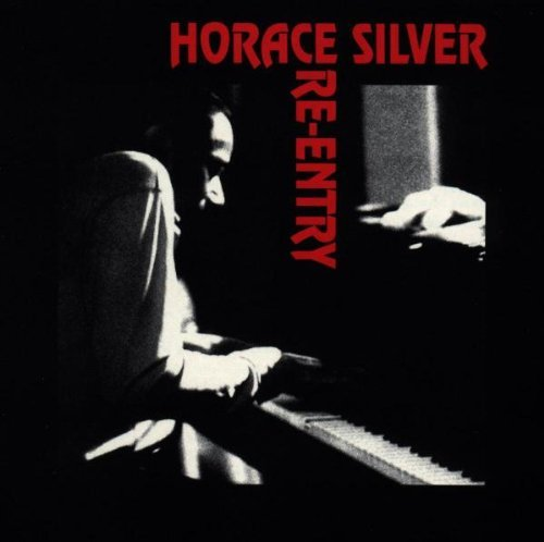 Horace Silver Re Entry