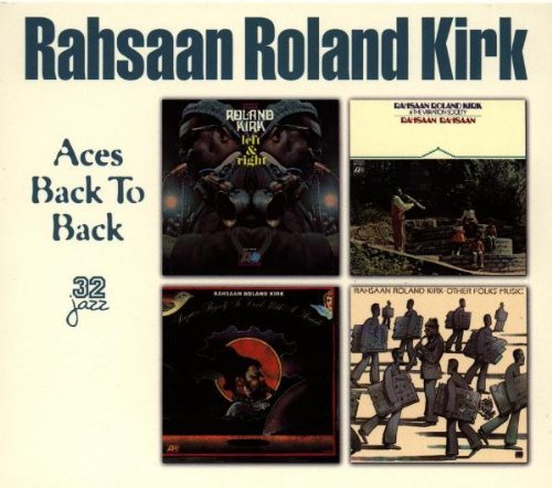 Roland Kirk Quartet Aces Back To Back
