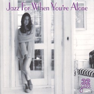 Jazz For When You're Alone Jazz For When You're Alone Roney Garland Byrd Mccann