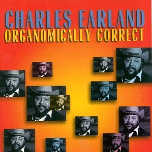 Earland Charles Organomically Correct