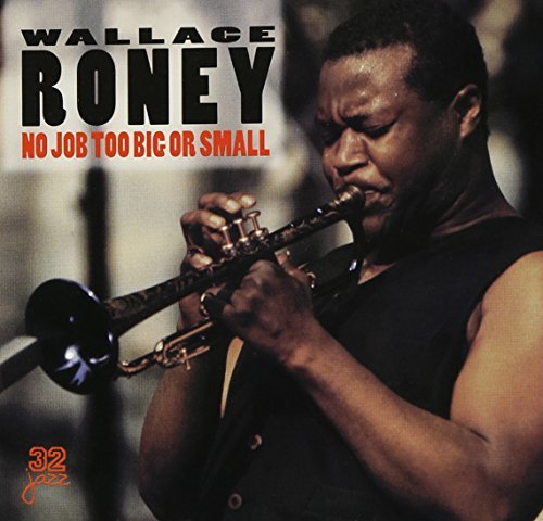 Wallace Roney No Job Too Big Or Small