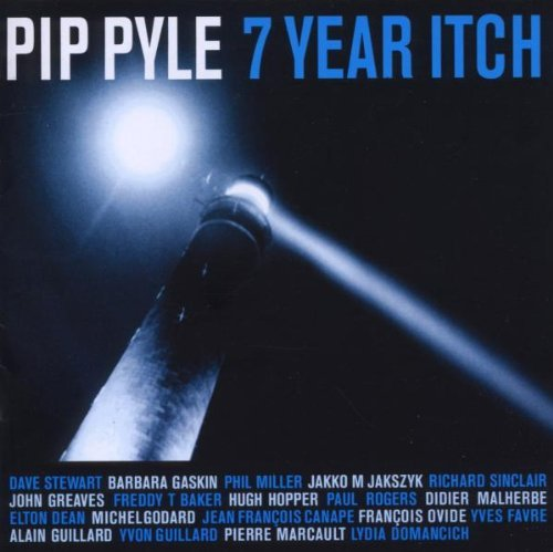 Pyle Pip Seven Year Itch
