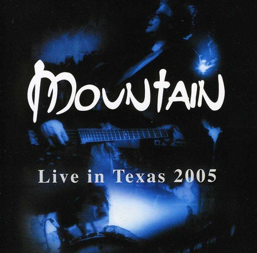Mountain Live In Texas 2005