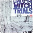 Fall Live At The Witch Trails