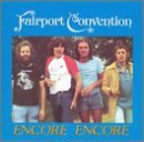 Fairport Convention Encore Encore