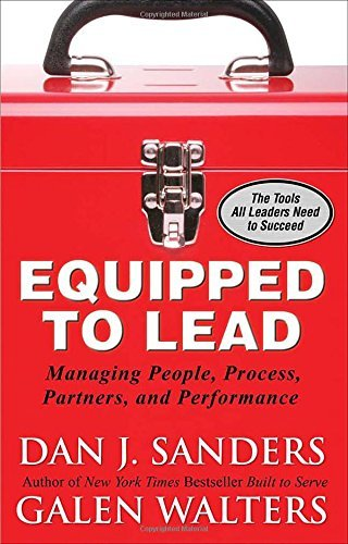 Dan J. Sanders Equipped To Lead Managing People Partners Processes And Perform