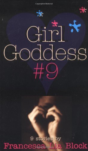 Francesca Lia Block Girl Goddess #9 Nine Stories