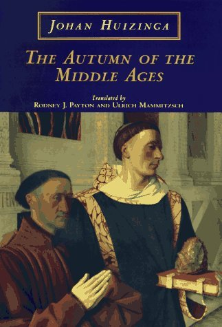 Johan Huizinga The Autumn Of The Middle Ages 0002 Edition;