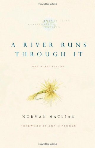Norman Maclean A River Runs Through It And Other Stories Twenty 0025 Edition;anniversary