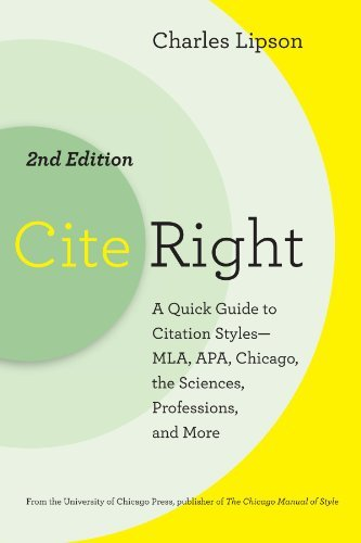 Charles Lipson Cite Right Second Edition A Quick Guide To Citation Styles Mla Apa Chica 0002 Edition;second Edition