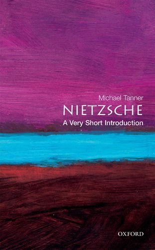 Michael Tanner Nietzsche A Very Short Introduction Revised