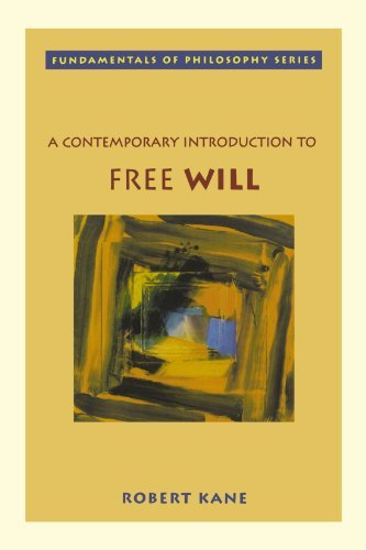 Robert Kane A Contemporary Introduction To Free Will