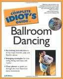 Jeff Allen The Complete Idiot's Guide To Ballroom Dancing