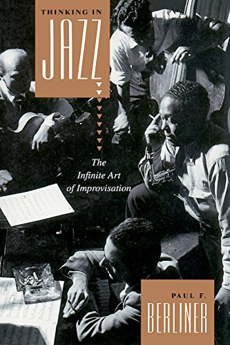Paul F. Berliner Thinking In Jazz The Infinite Art Of Improvisation 0002 Edition;