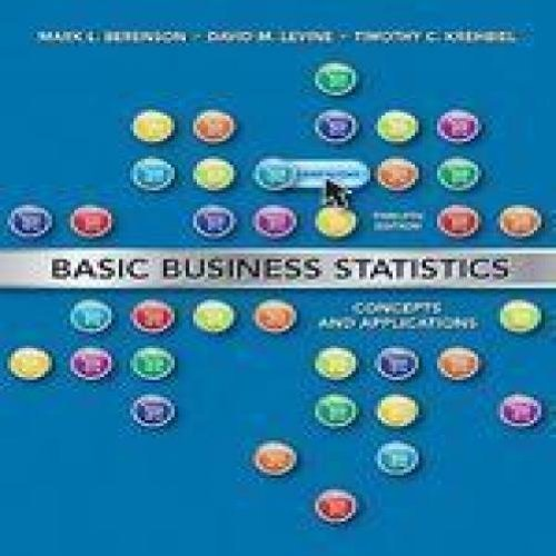 Mark L. Berenson Basic Business Statistics Concepts And Applications 0012 Edition;