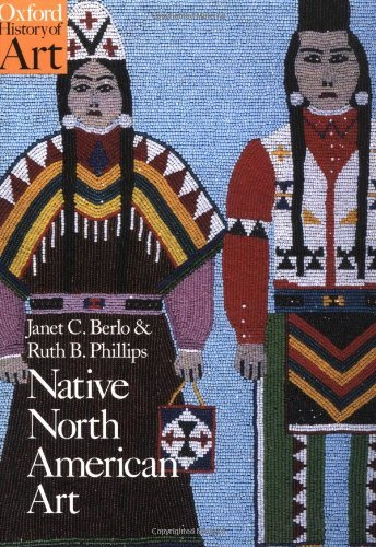 Janet Catherine Berlo Native North American Art