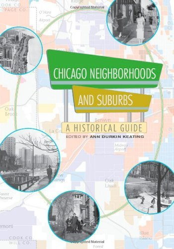 Ann Durkin Keating Chicago Neighborhoods And Suburbs A Historical Guide