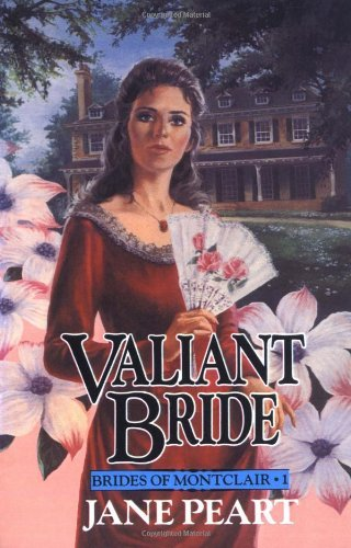 Jane Peart Valiant Bride Book 1