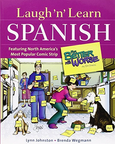 "Lynn Johnston Laugh 'n' Learn Spanish Featuring The #1 Comic Strip ""for Better Or For W"