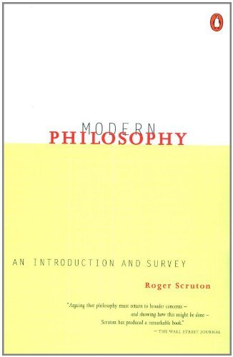 Roger Scruton Modern Philosophy An Introduction And Survey