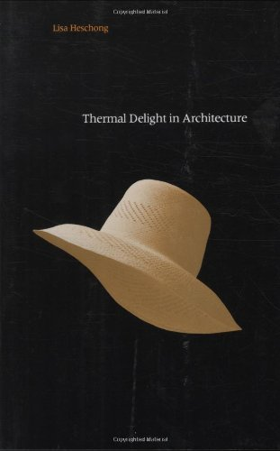 Lisa Heschong Thermal Delight In Architecture