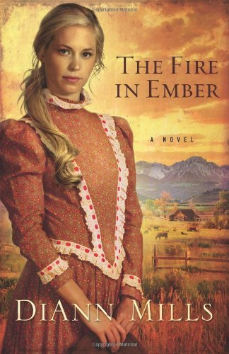 Diann Mills The Fire In Ember