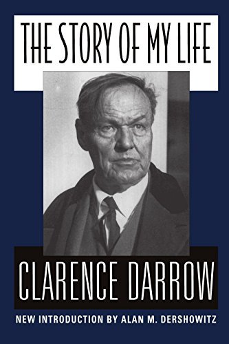 Clarence S. Darrow The Story Of My Life