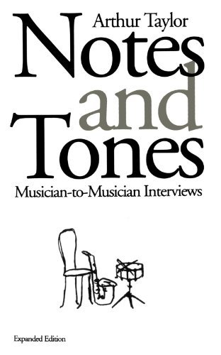 Arthur Taylor Notes And Tones Musician To Musician Interviews