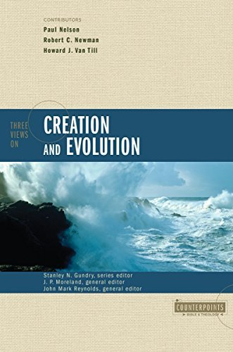 Stanley N. Gundry Three Views On Creation And Evolution